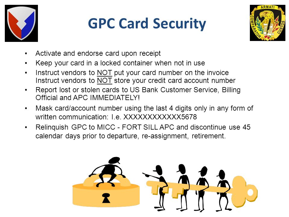 GPC Card Security Activate and endorse card upon receipt