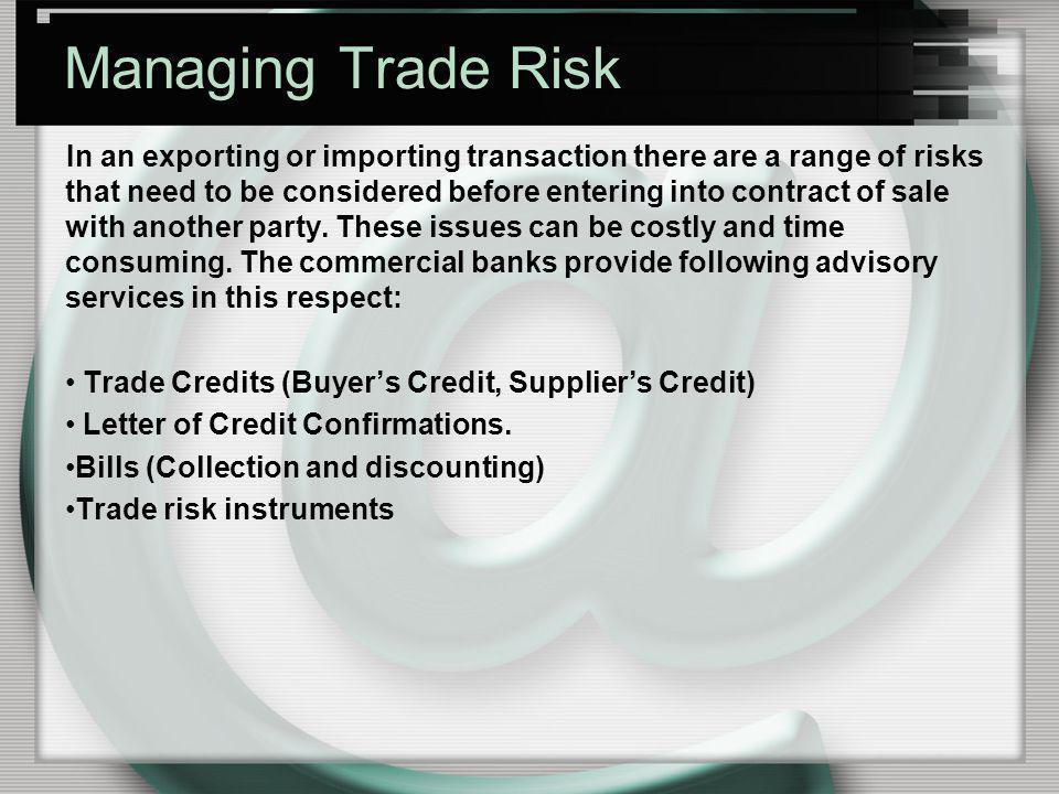 Managing Trade Risk