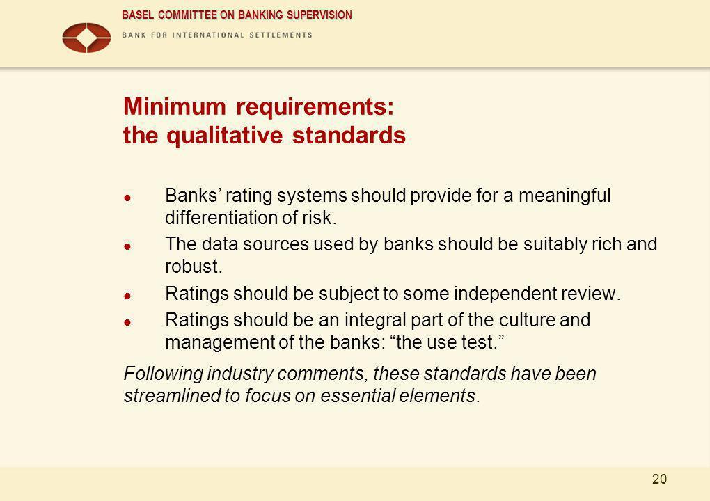 Minimum requirements: the qualitative standards