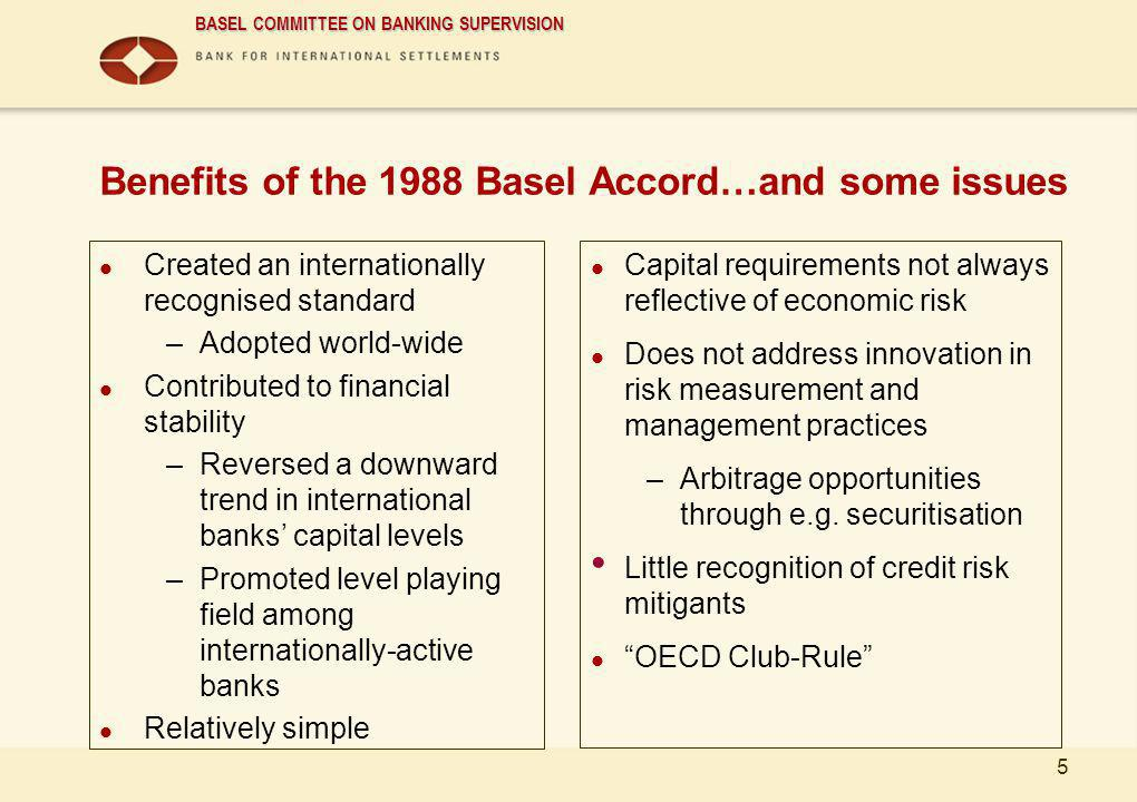 cEng Benefits of the 1988 Basel Accord…and some issues