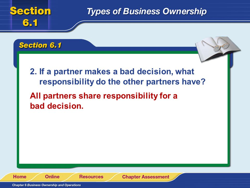If a partner makes a bad decision, what responsibility do the other partners have