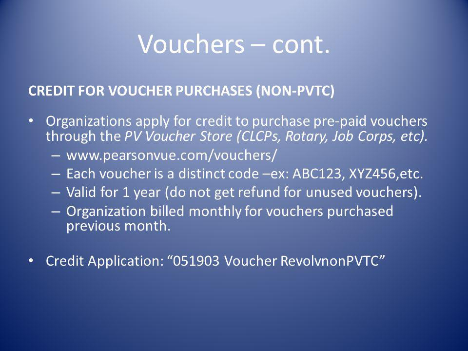Vouchers – cont. CREDIT FOR VOUCHER PURCHASES (NON-PVTC)