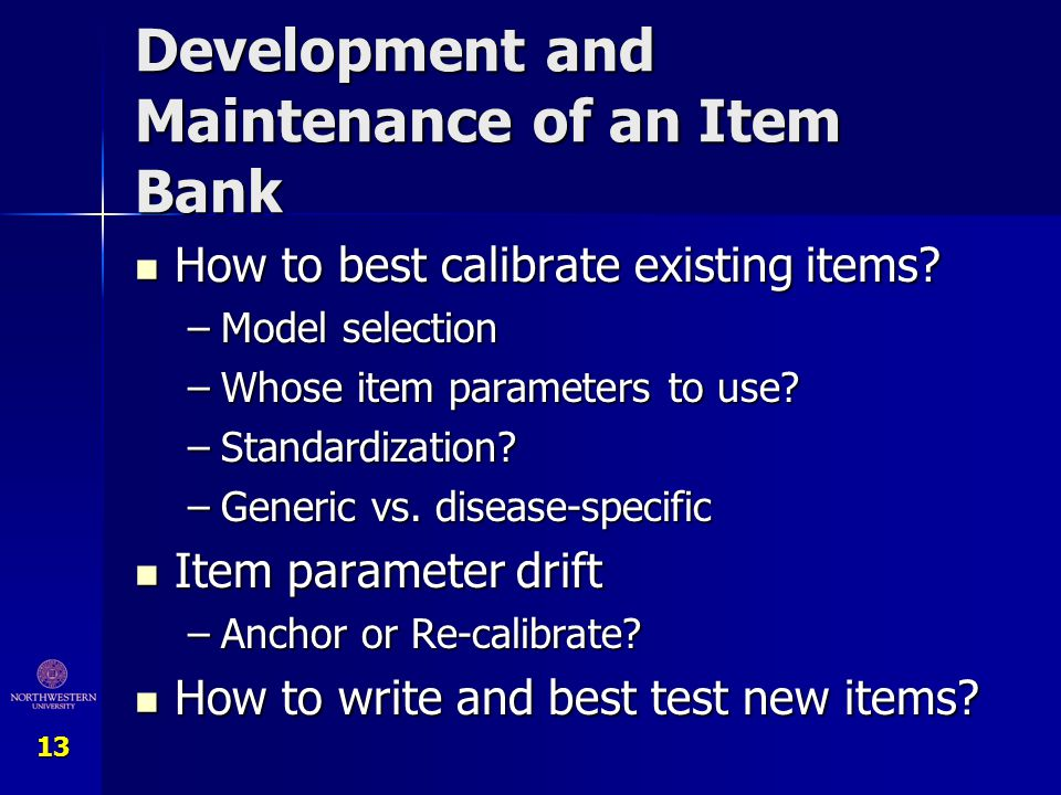 Development and Maintenance of an Item Bank