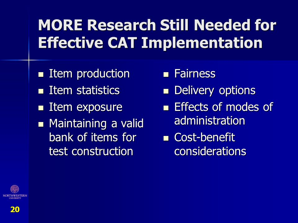 MORE Research Still Needed for Effective CAT Implementation