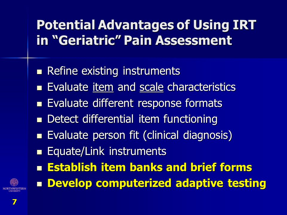 Potential Advantages of Using IRT in Geriatric Pain Assessment
