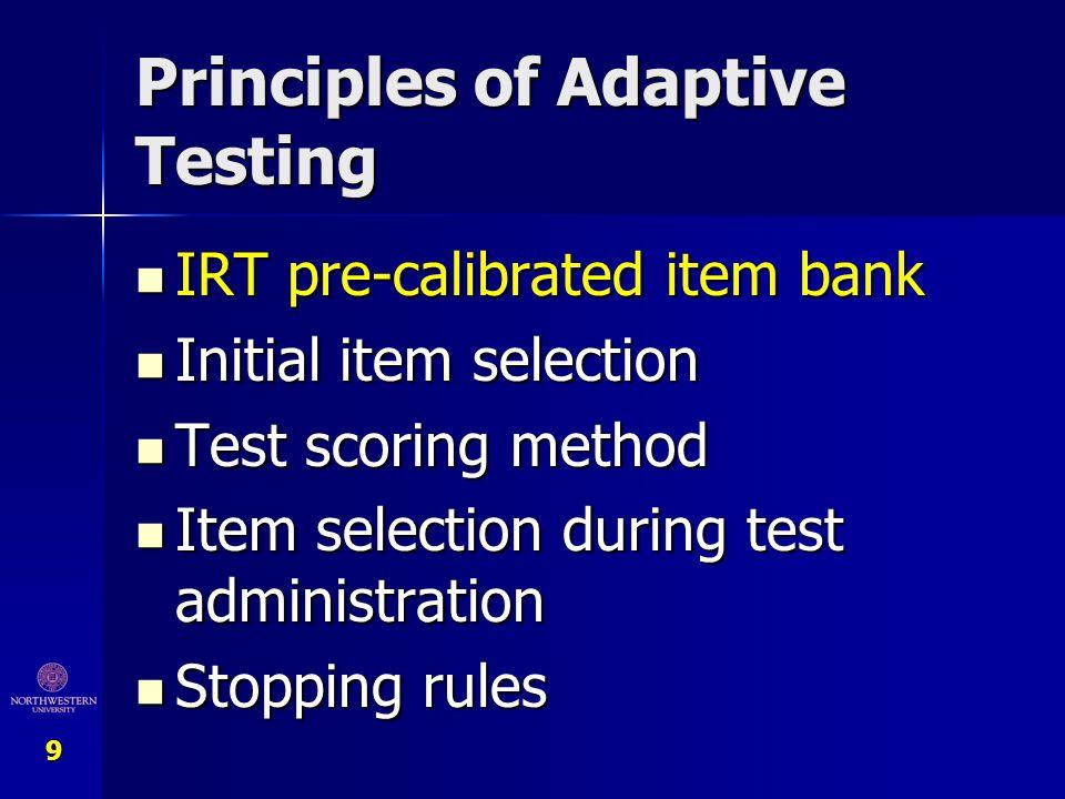 Principles of Adaptive Testing
