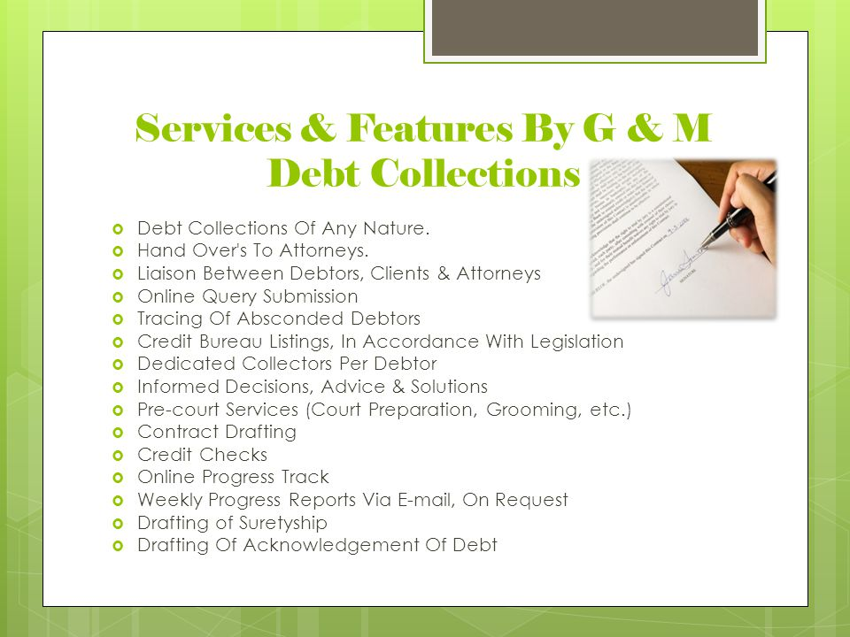 Services & Features By G & M Debt Collections