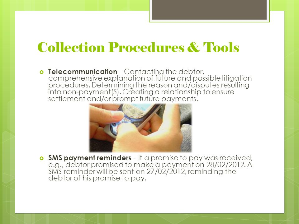Collection Procedures & Tools