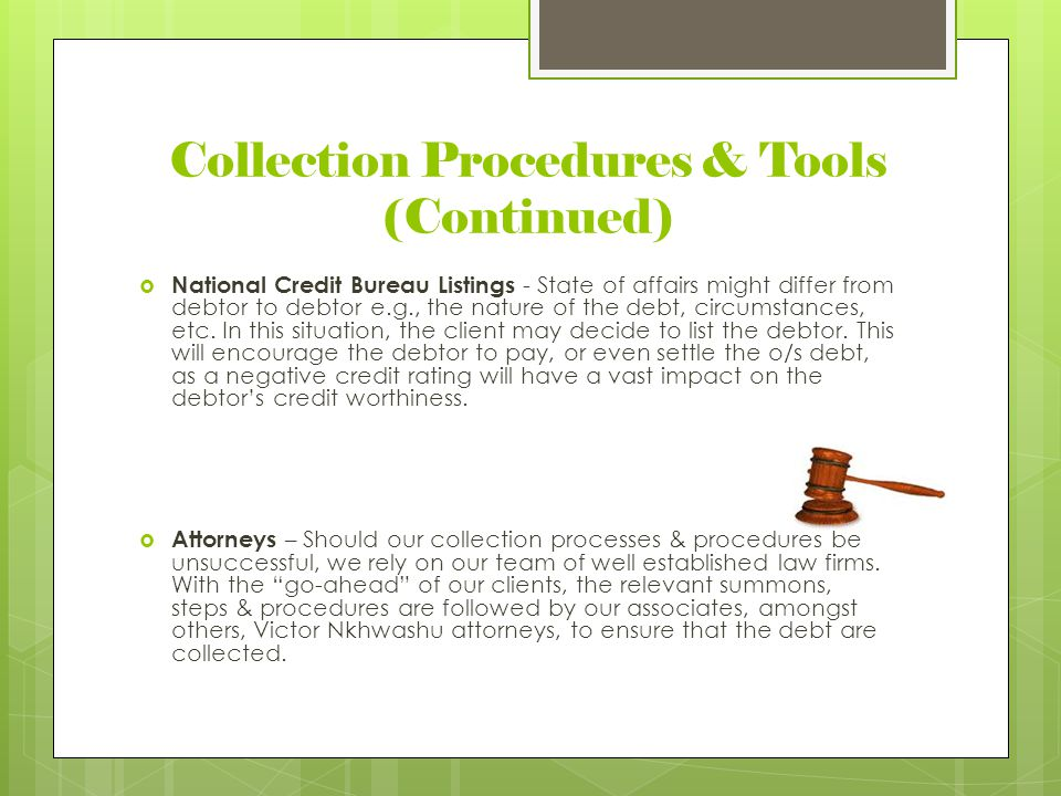 Collection Procedures & Tools (Continued)