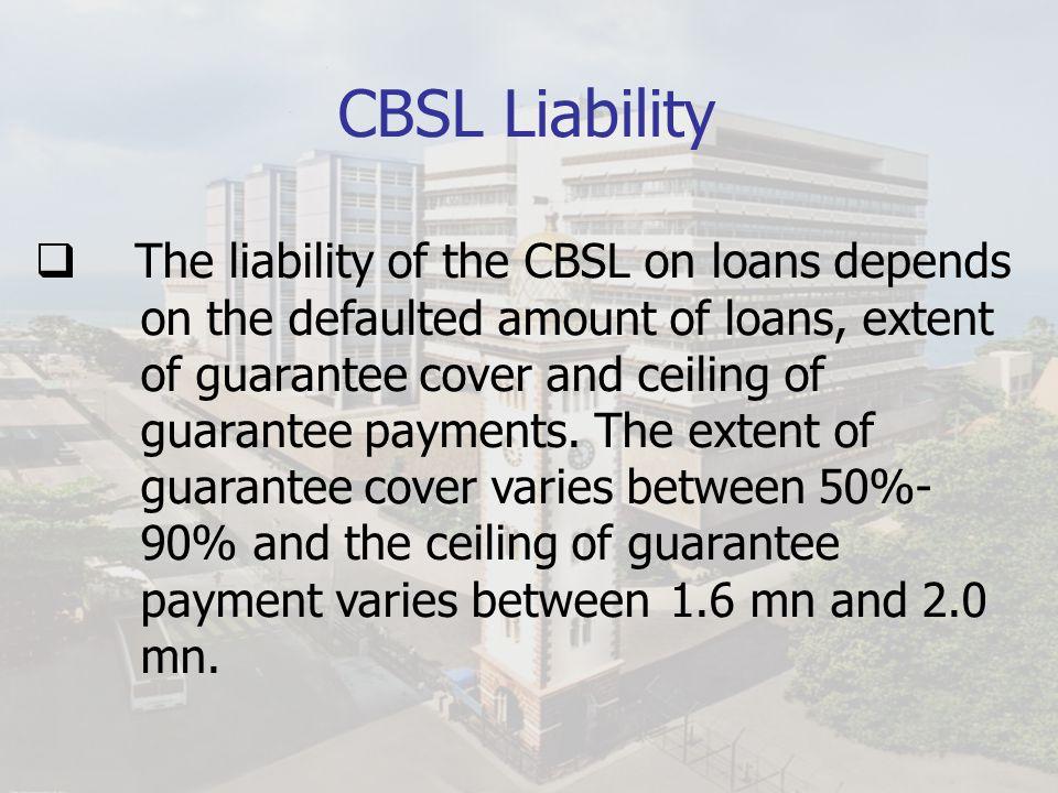 CBSL Liability