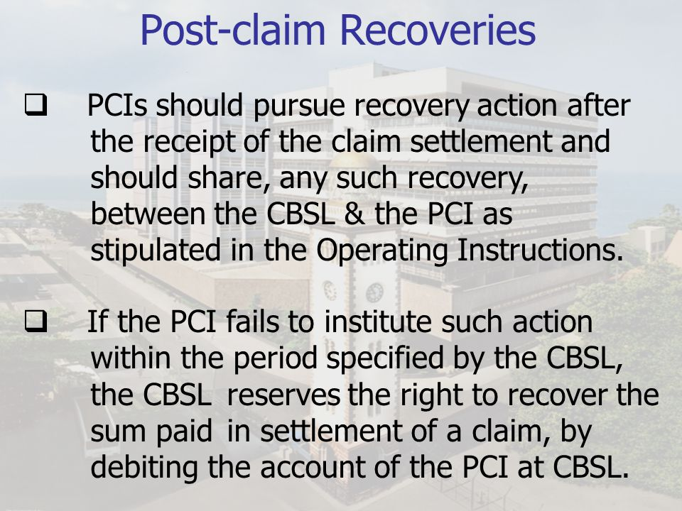 Post-claim Recoveries