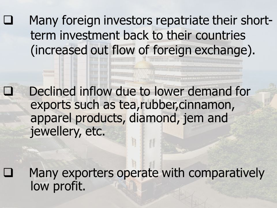 Many foreign investors repatriate their short-