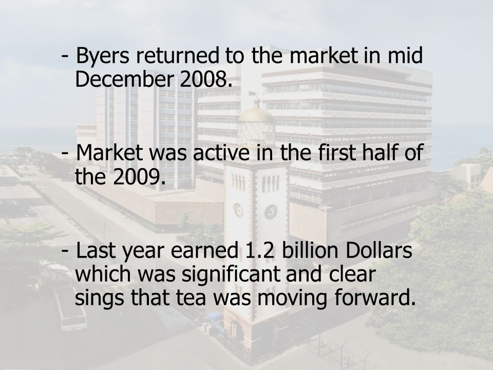 - Byers returned to the market in mid December 2008.