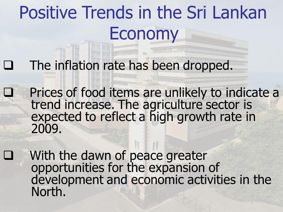 Positive Trends in the Sri Lankan Economy