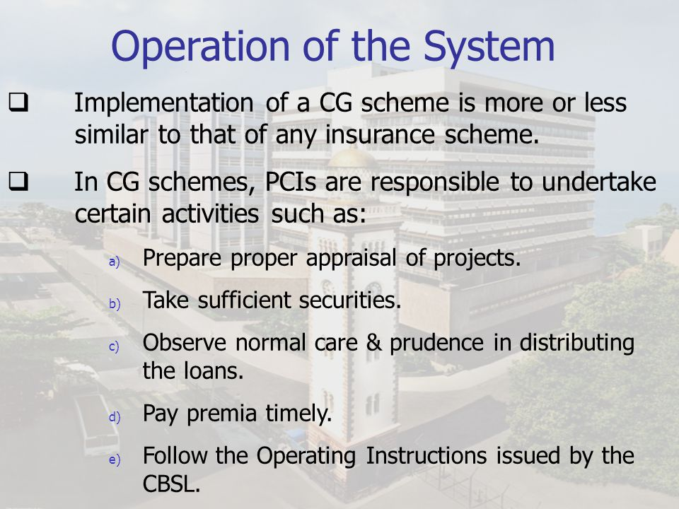 Operation of the System
