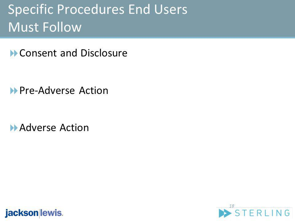 Specific Procedures End Users Must Follow