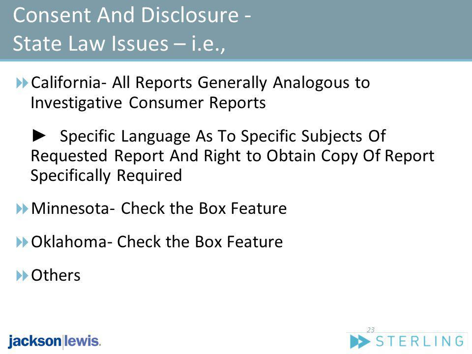 Consent And Disclosure - State Law Issues – i.e.,