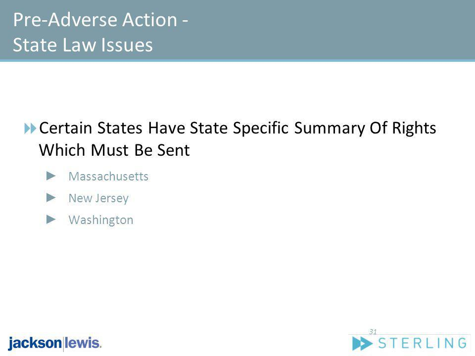 Pre-Adverse Action - State Law Issues