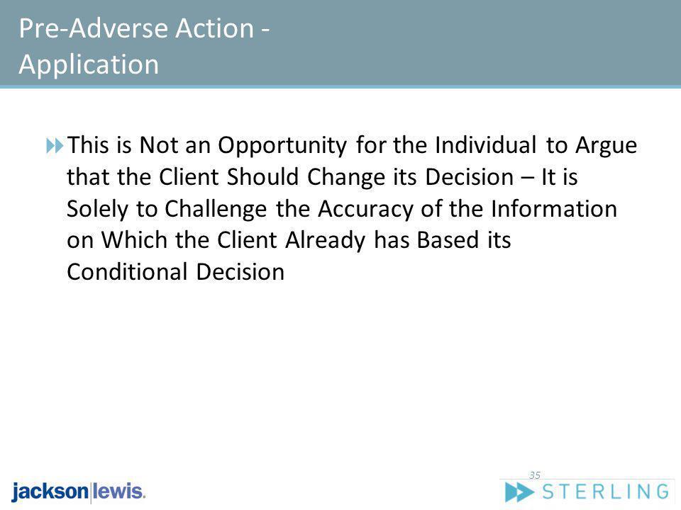 Pre-Adverse Action - Application
