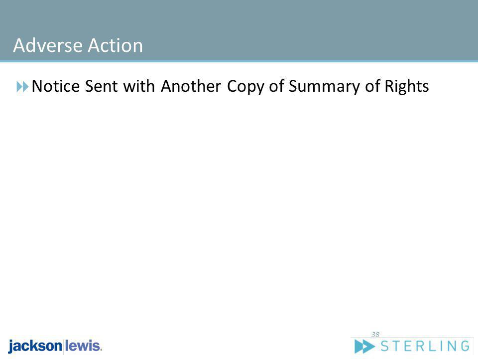 Adverse Action Notice Sent with Another Copy of Summary of Rights