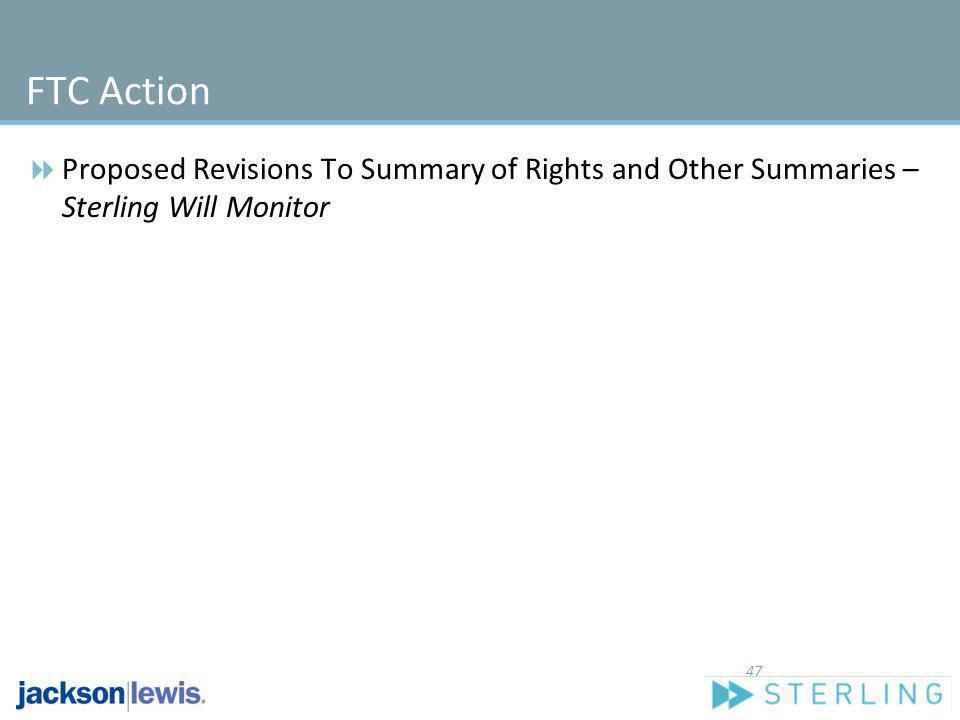FTC Action Proposed Revisions To Summary of Rights and Other Summaries – Sterling Will Monitor