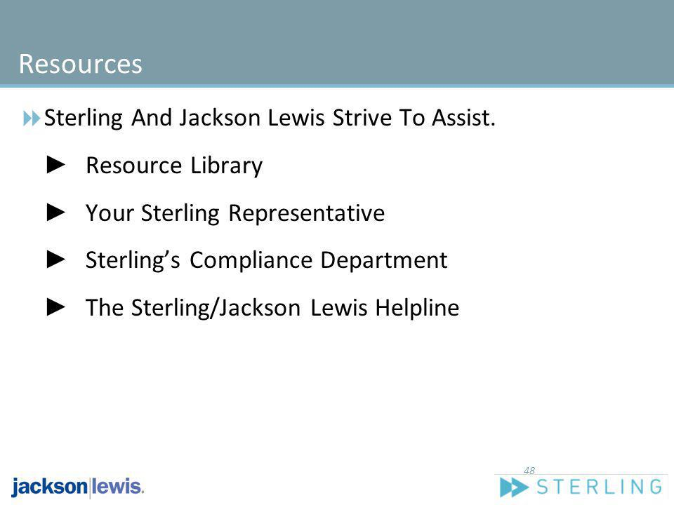 Resources Sterling And Jackson Lewis Strive To Assist.