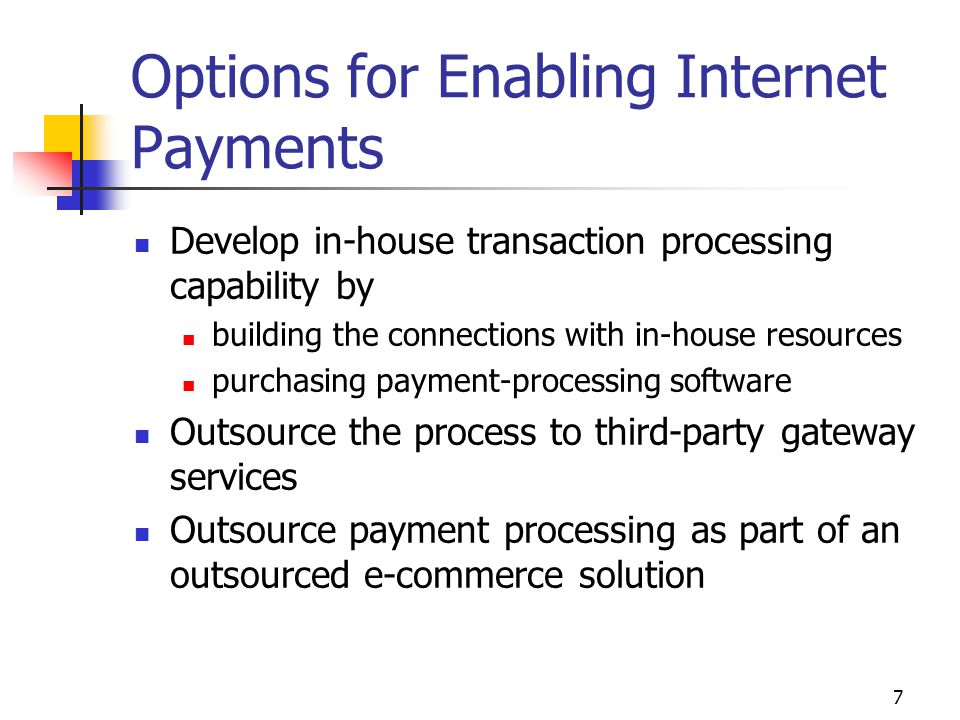 Options for Enabling Internet Payments