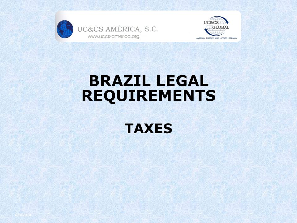 BRAZIL LEGAL REQUIREMENTS