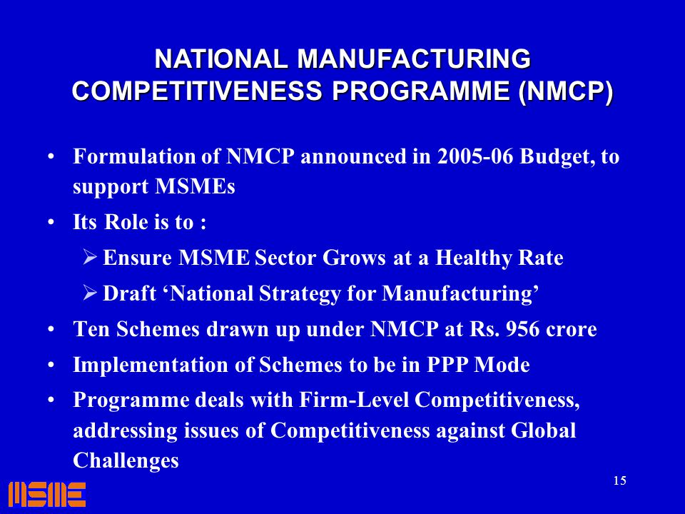 NATIONAL MANUFACTURING COMPETITIVENESS PROGRAMME (NMCP)