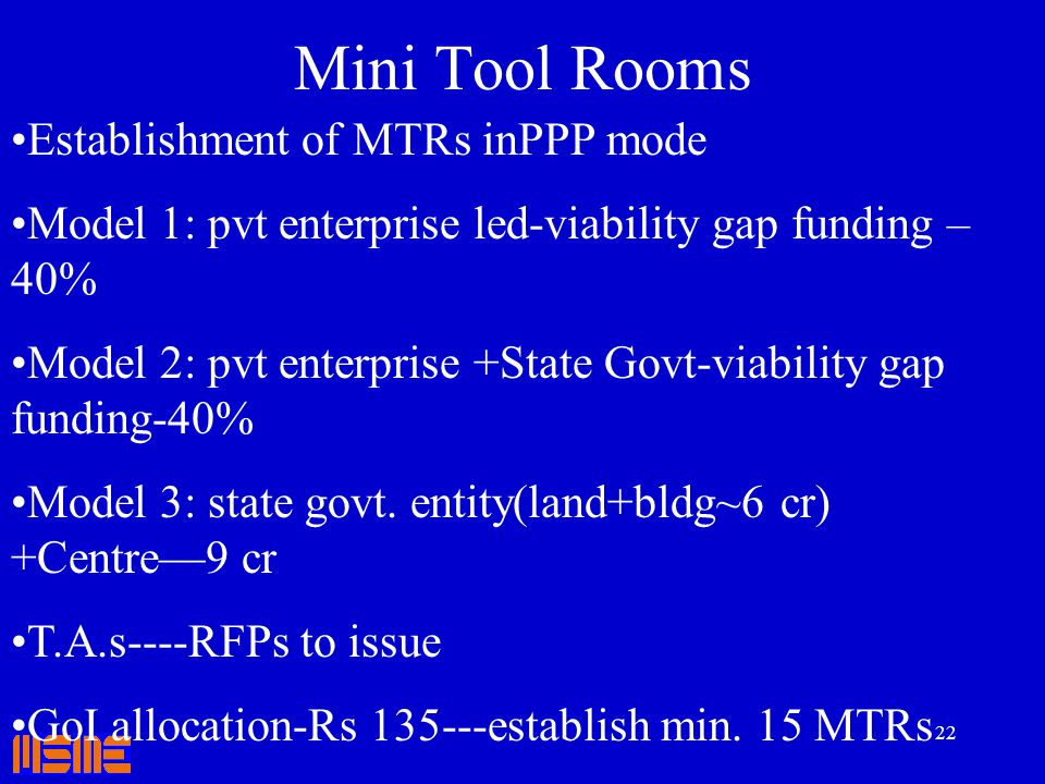 Mini Tool Rooms Establishment of MTRs inPPP mode