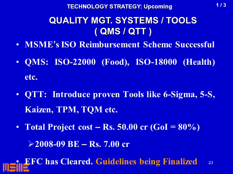 TECHNOLOGY STRATEGY: Upcoming QUALITY MGT. SYSTEMS / TOOLS