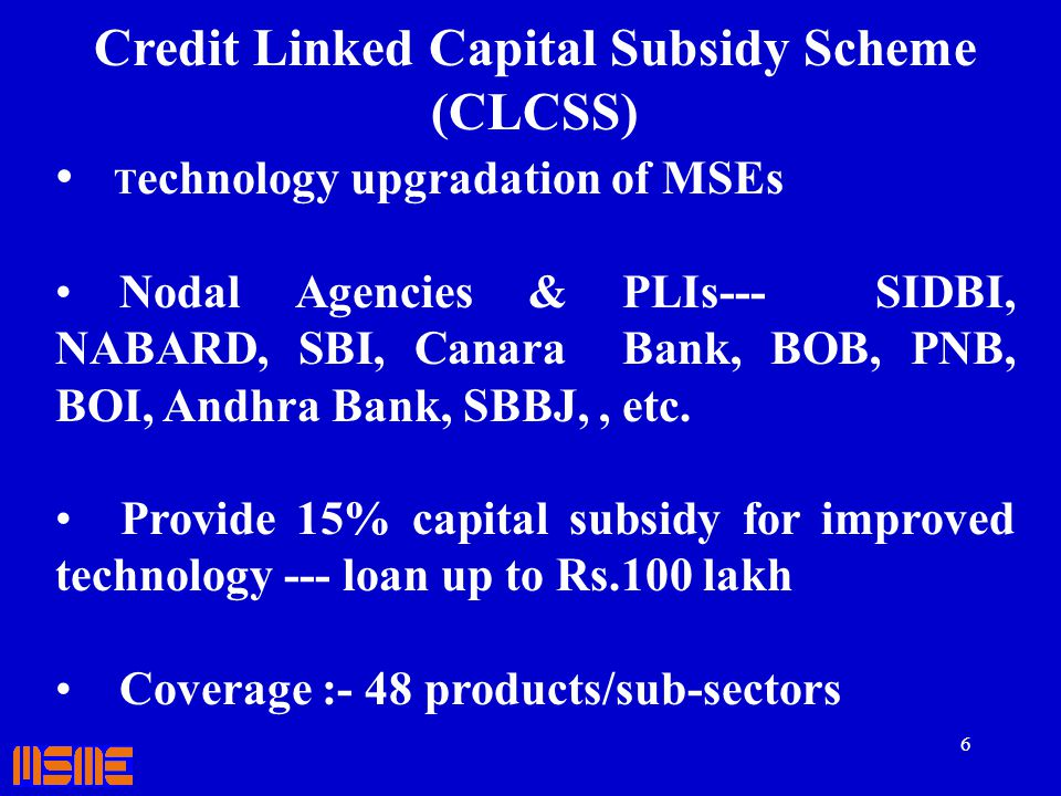 Credit Linked Capital Subsidy Scheme (CLCSS)