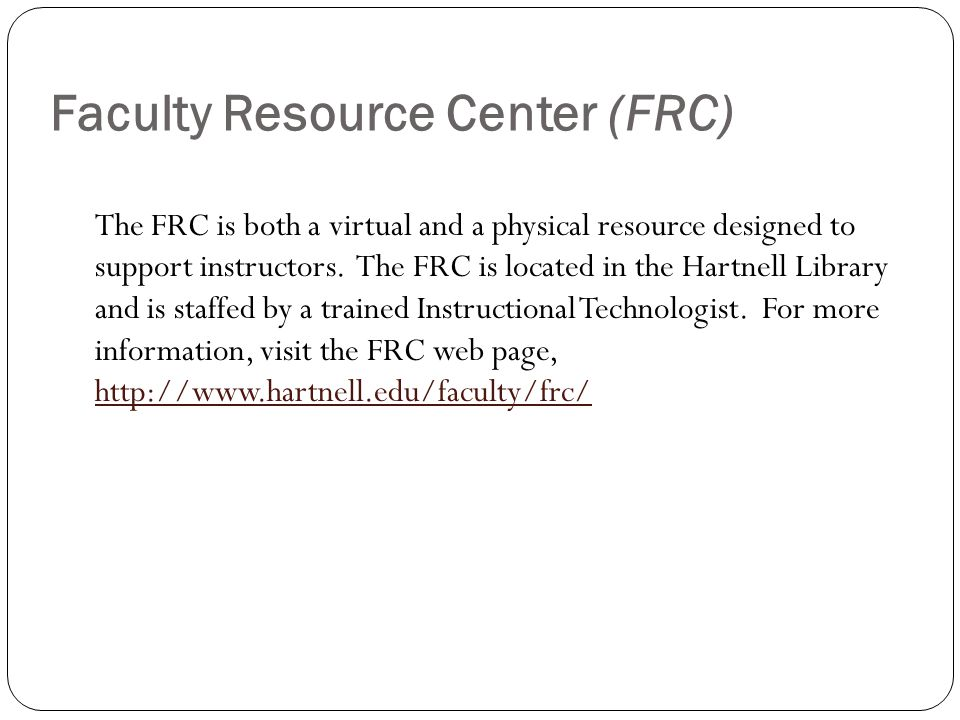 Faculty Resource Center (FRC)