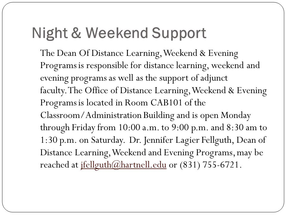 Night & Weekend Support