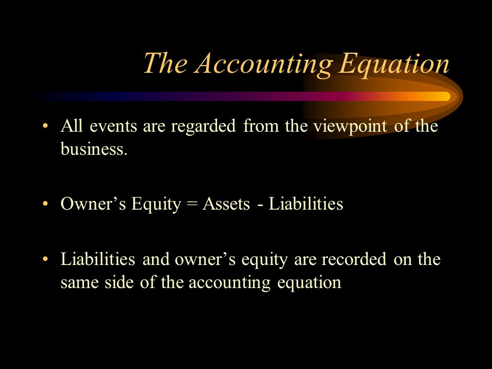 The Accounting Equation