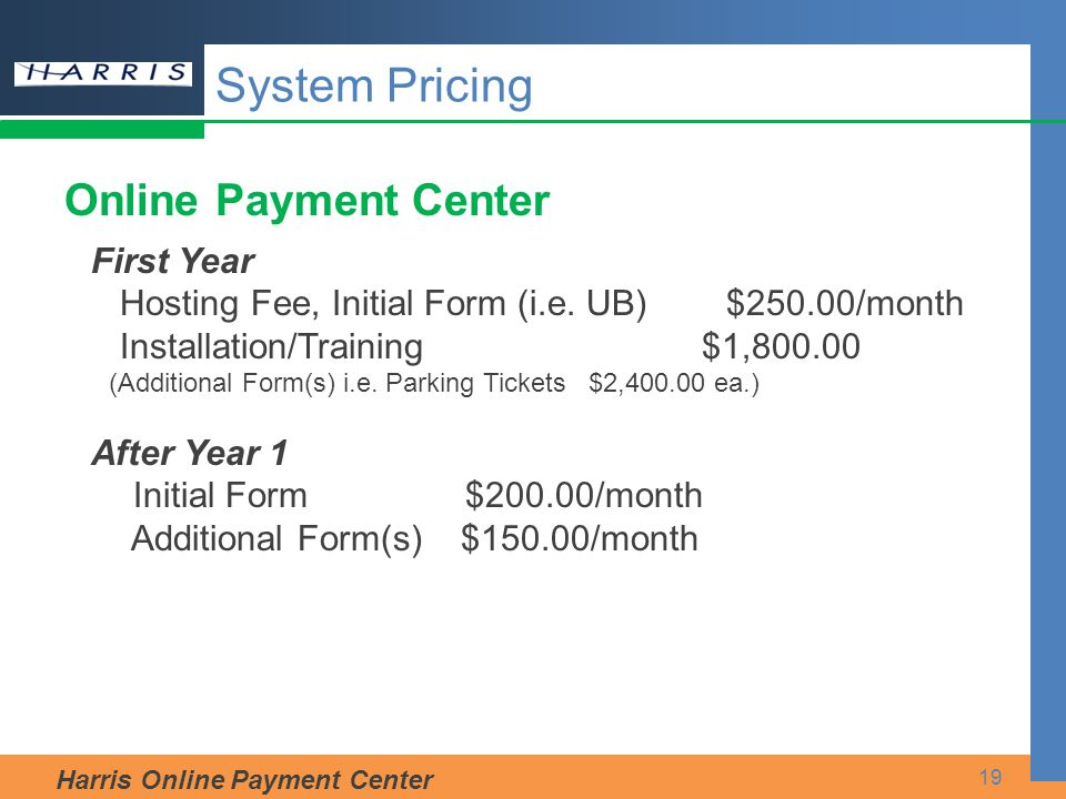 System Pricing Online Payment Center First Year