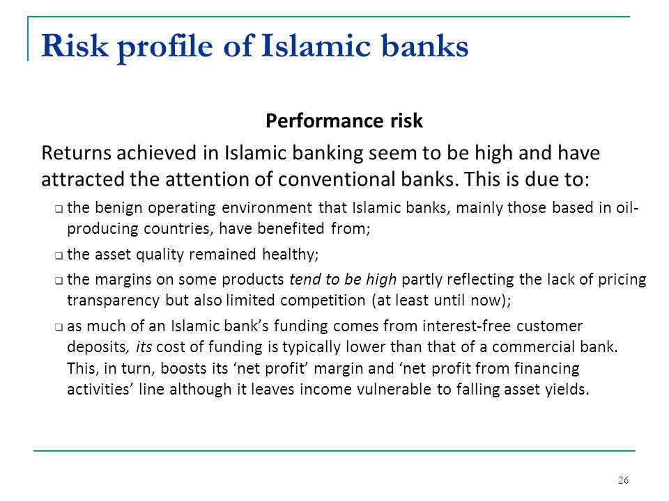 Risk profile of Islamic banks