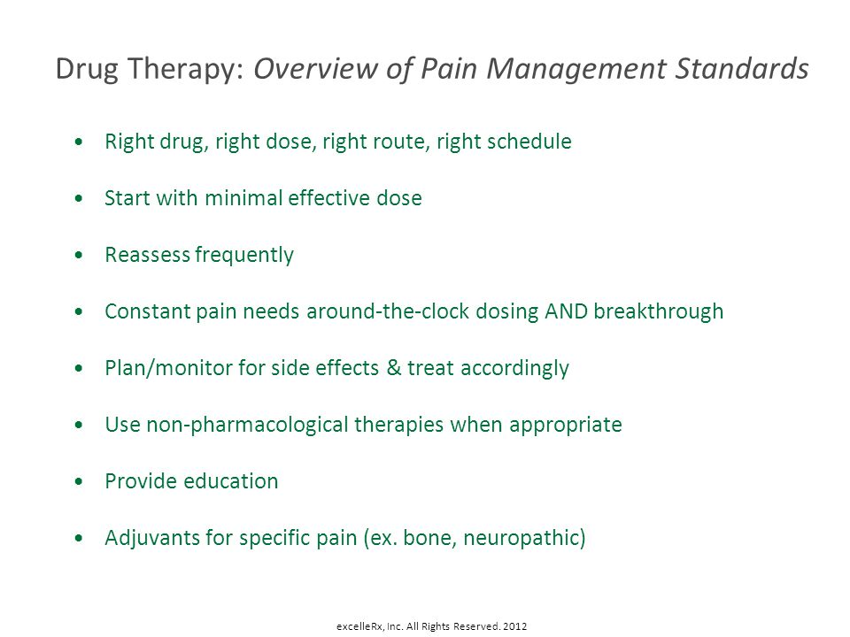 Drug Therapy: Overview of Pain Management Standards