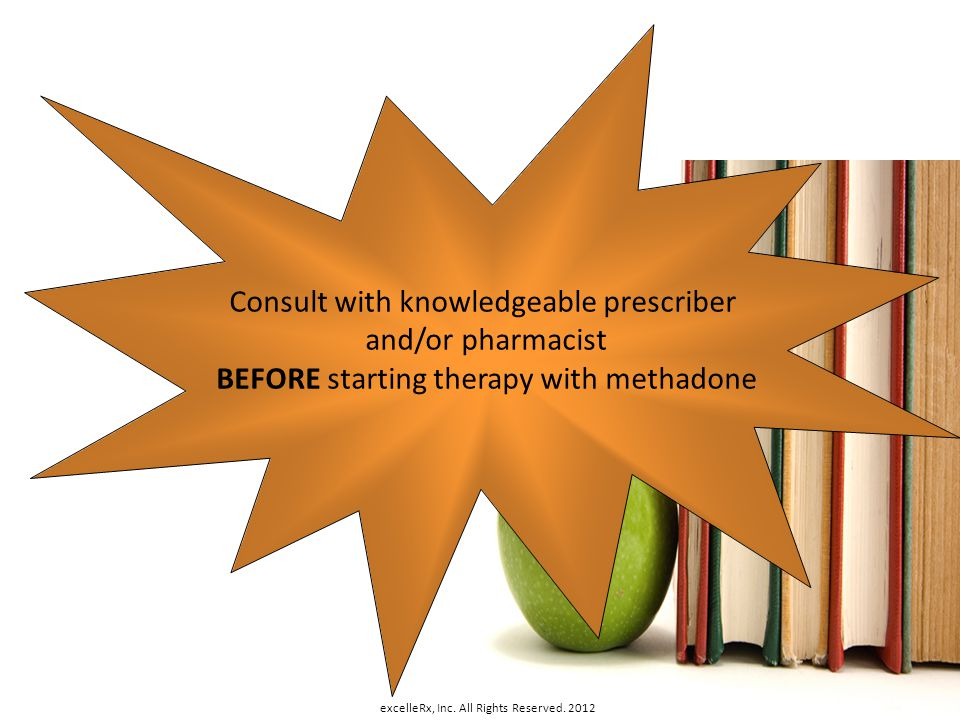 Consult with knowledgeable prescriber and/or pharmacist