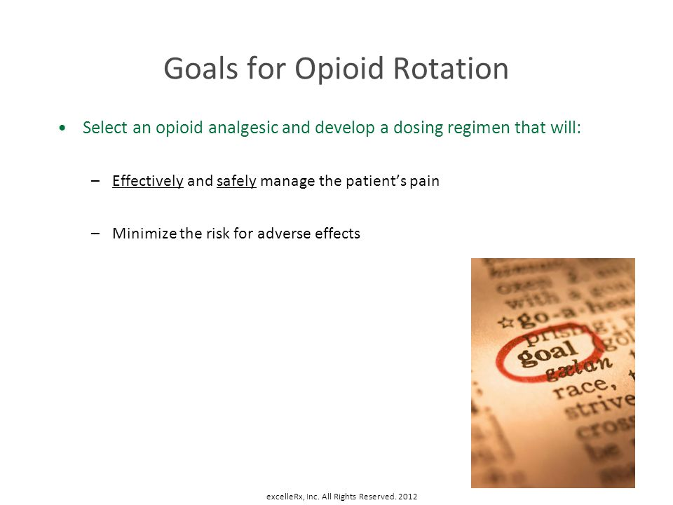 Goals for Opioid Rotation