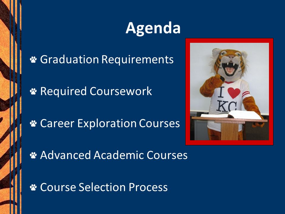 Agenda Graduation Requirements Required Coursework