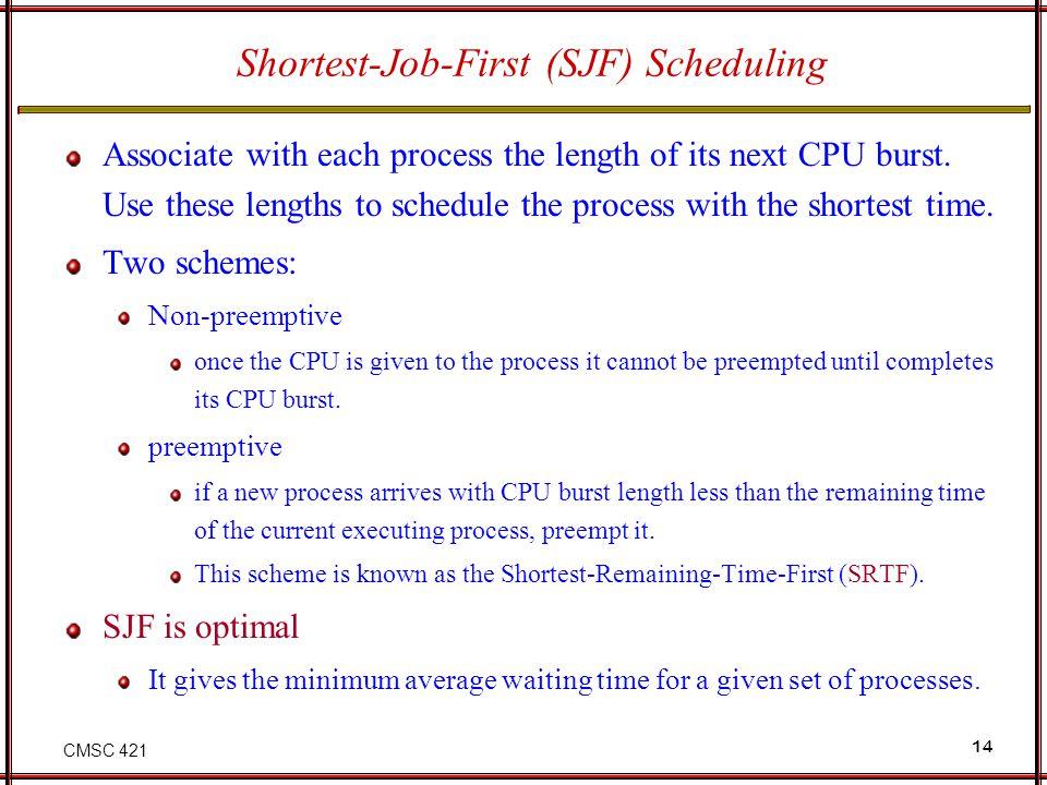 Shortest-Job-First (SJF) Scheduling