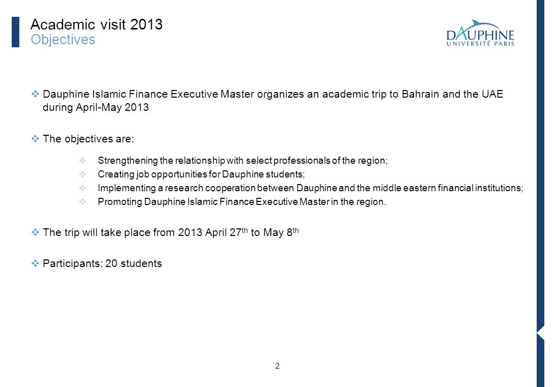 Academic visit 2013 Objectives