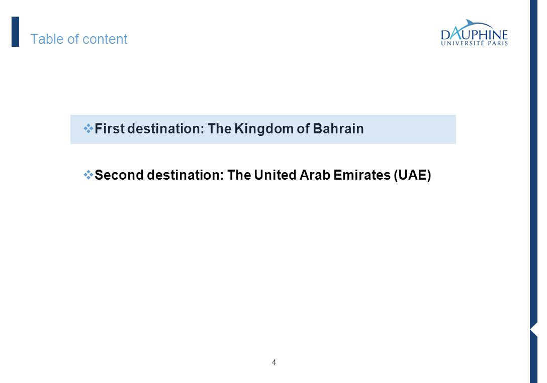 1 3 Table of content First destination: The Kingdom of Bahrain