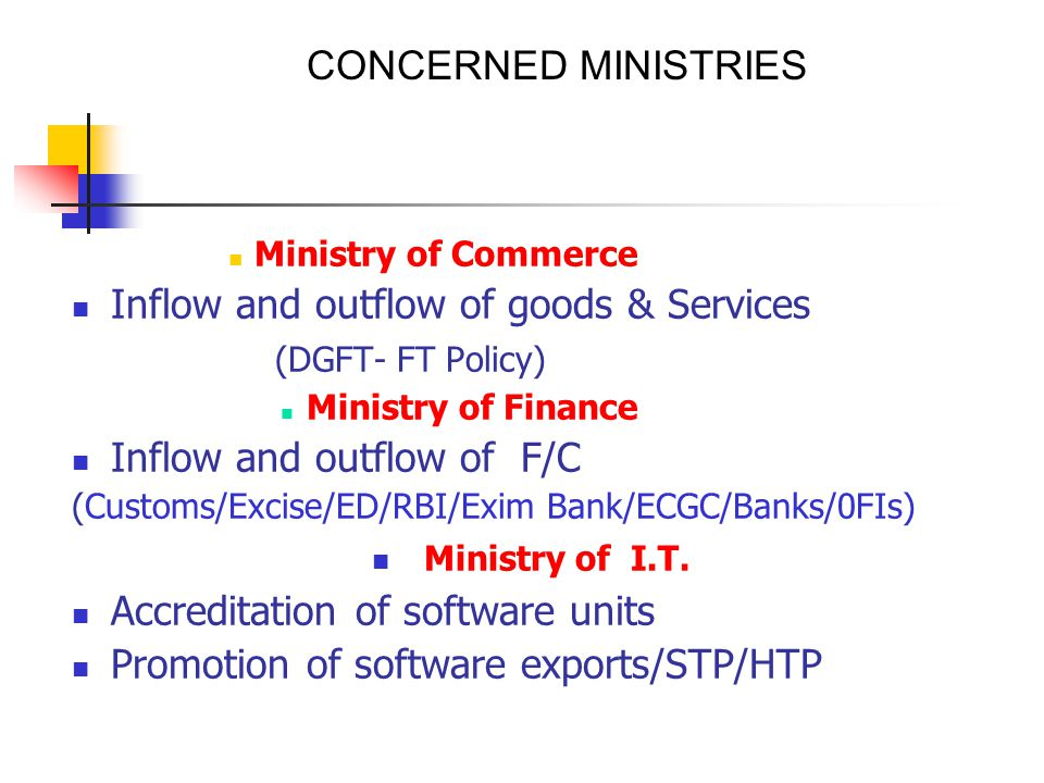 Inflow and outflow of goods & Services (DGFT- FT Policy)