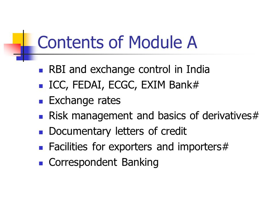 Contents of Module A RBI and exchange control in India