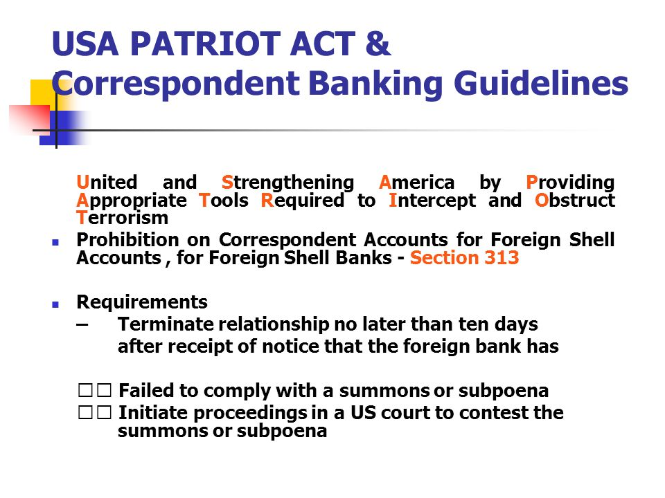 USA PATRIOT ACT & Correspondent Banking Guidelines