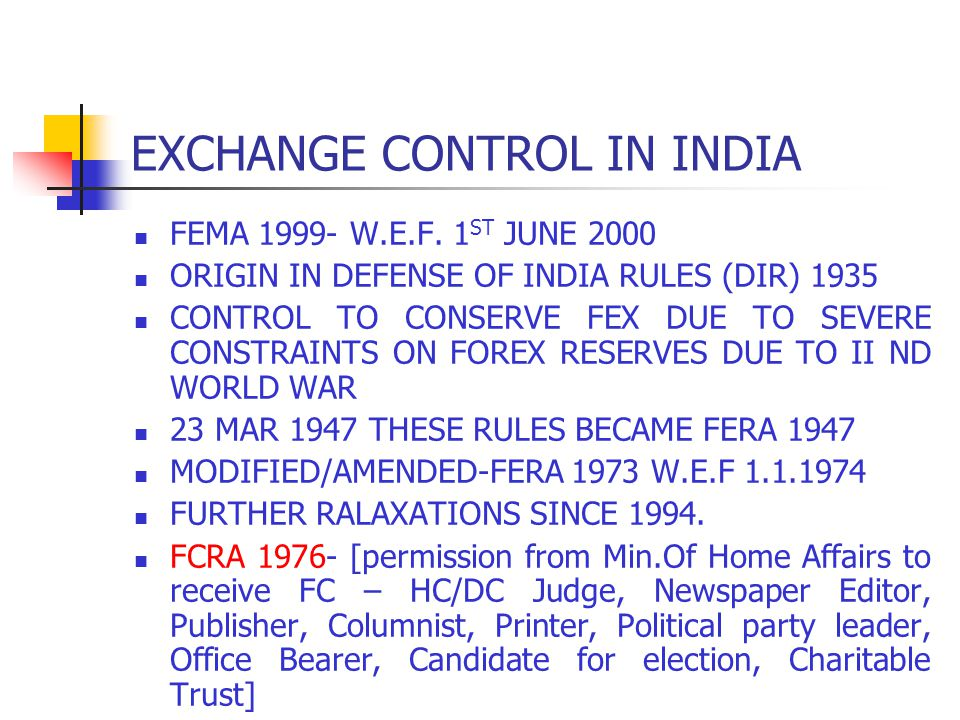 EXCHANGE CONTROL IN INDIA