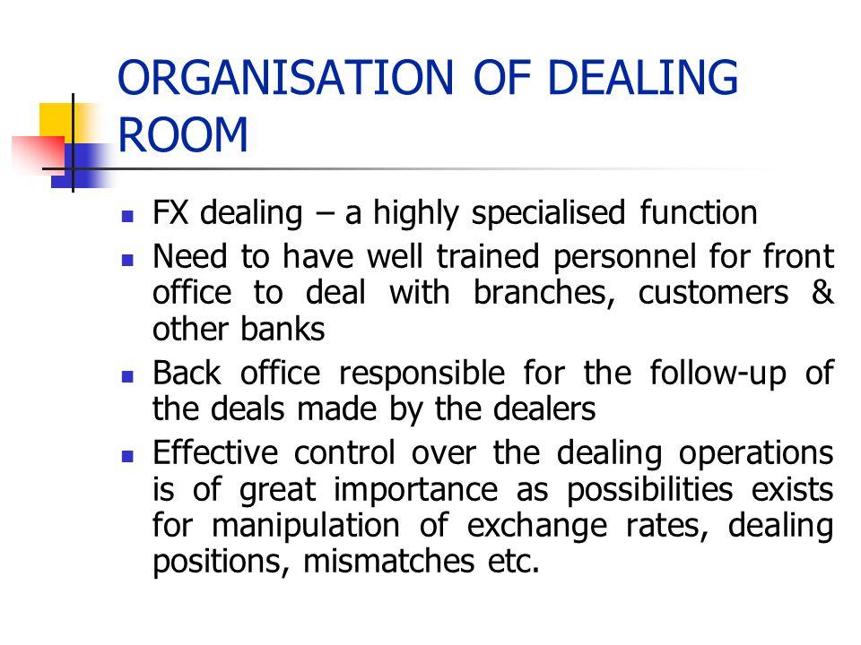 ORGANISATION OF DEALING ROOM