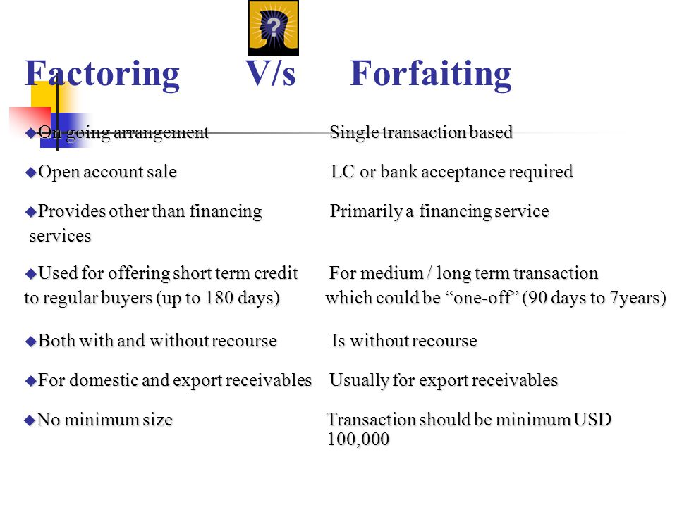 Factoring V/s Forfaiting